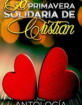 Leer La primavera Solidaria de Christian - May Lorentz (Online)