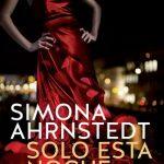 Leer Solo esta noche – Simona Ahrnstedt (Online)
