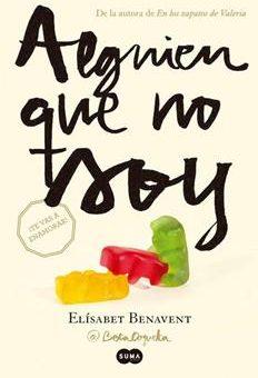 Leer Alguien Que No Soy (Mi Elección I) - Elisabet Benavent (Online)