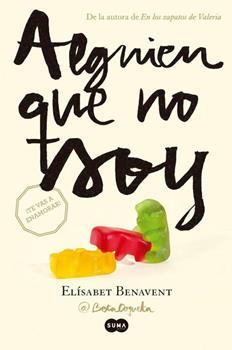 Alguien Que No Soy (Mi Eleccion I) (Ebook) - Elisabet Benavent