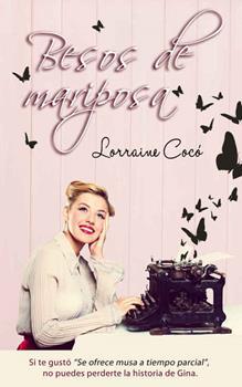 Besos de mariposa - Lorraine Coco