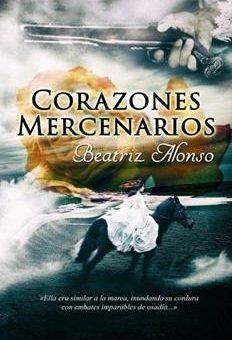 Leer Corazones Mercenarios - Beatriz Alonso (Online)