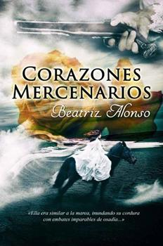 Corazones Mercenarios - Beatriz Alonso