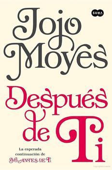 Despues de ti - Jojo Moyes