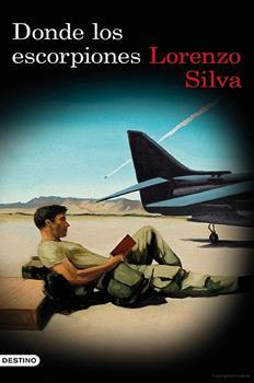 Donde los escorpiones - Lorenzo Silva