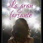 Leer La Gran Farsante – Pamela Lisarriturri (Online)