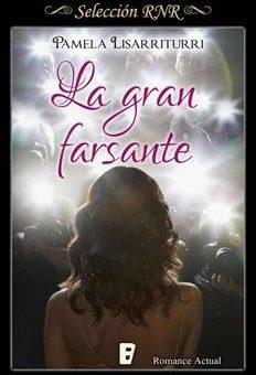 Leer La Gran Farsante - Pamela Lisarriturri (Online)