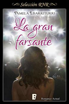 Gran Farsante (Seleccion Rnr), La - Pamela Lisarriturri