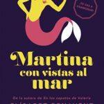 Leer gratis Martina con vistas al mar – Elísabet Benavent (Online)
