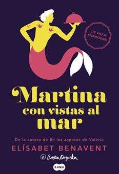 Leer gratis Martina con vistas al mar - Elísabet Benavent (Online)