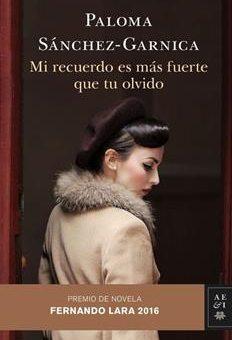 Leer Mi recuerdo es más fuerte que tu olvido 2 - Paloma Sánchez-Garnica (Online)