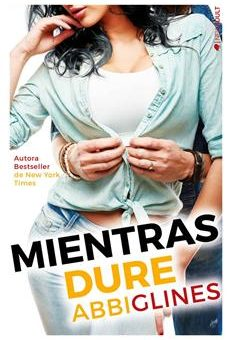 Leer Mientras Dure - Abbi Glines (Online)