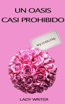 Oasis Casi Prohibido, Un - Lady Writer