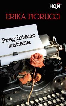 Preguntame Manana - Erika Fiorucci