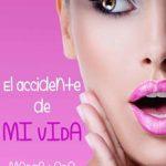 Leer El accidente de mi vida – Marta Lobo (Online)