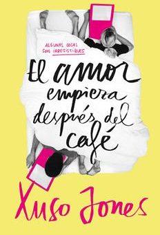 Leer El amor empieza después del café - Xuso Jones (Online)