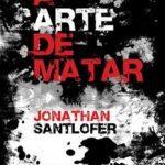 Leer El arte de matar – Jonathan Santlofer (Online)