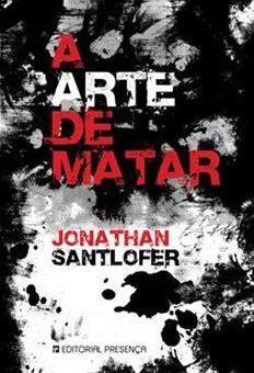 arte de matar, El - Jonathan Santlofer