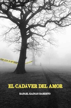 cadaver del amor, El - Rafael Kainan