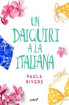 daiquiri a la italiana, Un - Paula Rivers