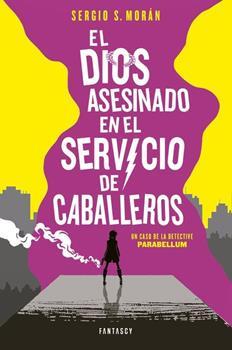 dios asesinado en el servicio de caballeros, El - Sergio Sanchez Moran