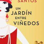 Leer Un jardín entre viñedos – Carmen Santos (Online)