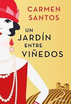 Leer Un jardín entre viñedos - Carmen Santos (Online)
