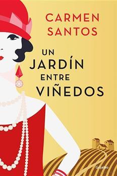 jardin entre vinedos, Un - Carmen Santos