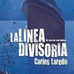 Leer La línea divisoria – Carlos Laredo Verdejo (Online)