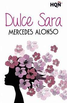 Leer Dulce Sara - Mercedes Alonso (Online)