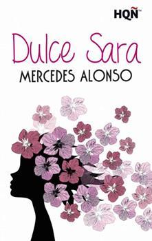 Dulce Sara - Mercedes Alonso