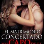 Leer El Matrimonio Concertado del Capo de la Mafia Rusa – Bella Rose (Online)