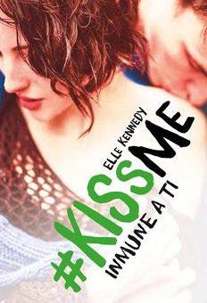 Leer Inmune a ti (KissMe 3) - Elle Kennedy (Online)