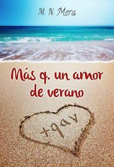 Leer Más q. un amor de verano - M. N. Mera (Online)