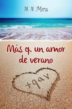 Mas q. un amor de verano - M. N. Mera