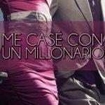 Leer Me Casé Con Un Millonario – Melanie Marchande (Online)