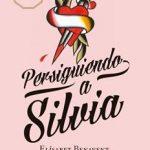 Leer Persiguiendo a Silvia – Elísabet Benavent (Online)
