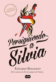 Leer Persiguiendo a Silvia - Elísabet Benavent (Online)