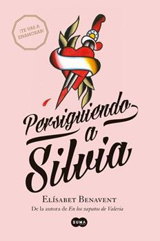 Persiguiendo a Silvia - Benavent, Elisabet