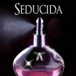 Leer Seducida – Kris Buendia (Online)