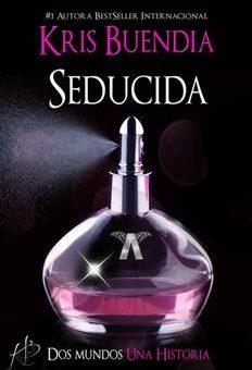 Leer Seducida - Kris Buendia (Online)
