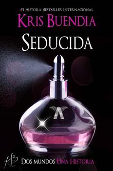 Seducida - Kris Buendia