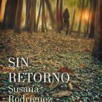 Leer Sin retorno – Susana Rodríguez Lezaun (Online)
