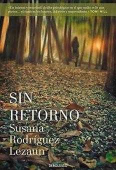 Leer Sin retorno - Susana Rodríguez Lezaun (Online)