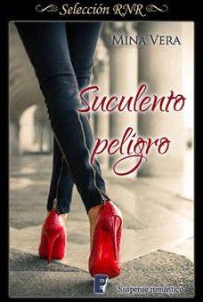 Suculento Peligro - Mina Vera