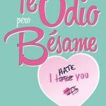 Leer Te Odio, Pero Bésame – Isabel Keats (Online)