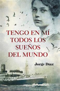 Tengo en mi todos los suenos del mundo - Jorge Diaz