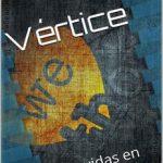 Leer Vértice – Roberto Albacete (Online)