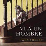 Leer Vi a un hombre – Owen Sheers (Online)