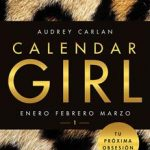 Leer Calendar Girl 1 – Audrey Carlan (Online)